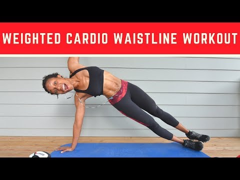 28Min: Weighted Cardio Waistline Workout for WOMEN