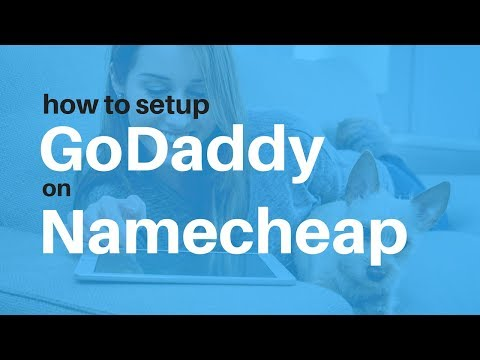 How To Set Up Godaddy Domain Name on Namecheap Hosting Account | Website Hosting Guides
