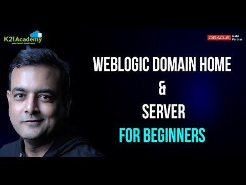 Weblogic Domain Home and Server - For Beginners