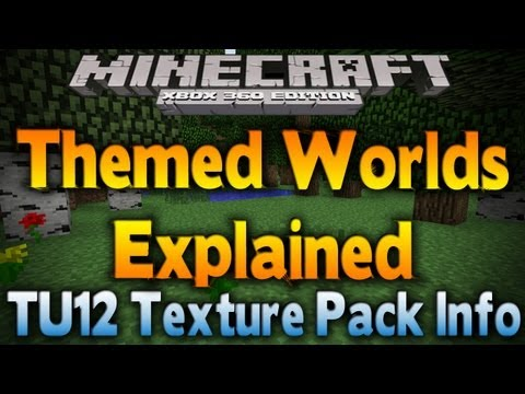 Minecraft Xbox 360 - TU12 TEXTURE PACK INFO | THEMED WORLDS EXPLAINED (Mash-Up Pack Info)