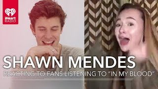 """Shawn Mendes Reacts To Fans Hearing """"In My Blood"""" For The First Time!"""