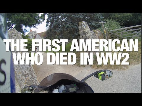 IN SEARCH OF ★ THE FIRST AMERICAN WHO DIED IN WW2 ★ BATTLE OF BRITAIN