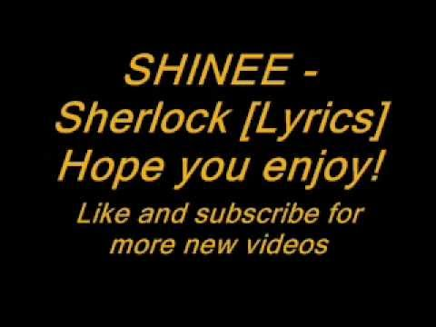 SHINee (샤이니) - Sherlock (셜록) [Lyrics on Screen]
