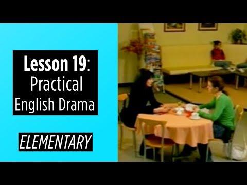 Elementary Level - Lesson 19 - Practical English Drama