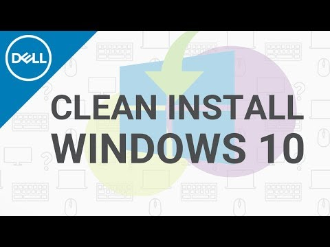 Clean Install Windows 10 (Official Dell Tech Support)