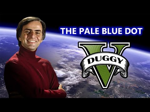 Carl Sagan - The Pale Blue Dot (GTA V Machinima)