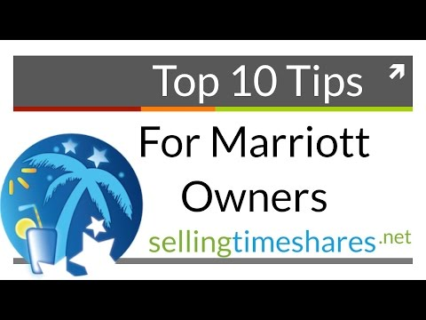 Top 10 Tips For Marriott Timeshare Owners