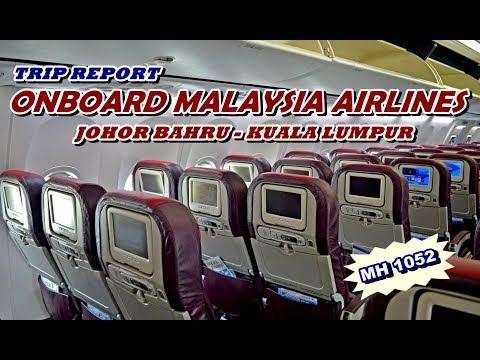 FLIGHT REPORT - MALAYSIA AIRLINES B737-800 JOHOR BAHRU-KUALA LUMPUR MH 1052