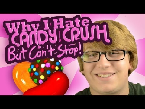 Why I Hate CANDY CRUSH! (But Can't Stop!)