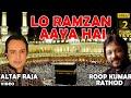 Lo Ramzan Aaya Hai Roop Kumar Rathod Altaf Raja Ramzan Ki Ra