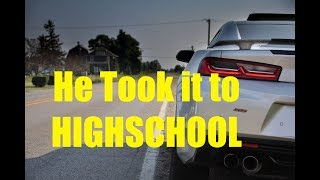 My LITTLE Brother drove my Camaro to HIGHSCHOOL