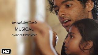 Musical | Promo 2 | Beyond The Clouds | Ishaan | Malavika | Majid Majidi | Releasing 20th April