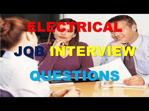 Electrical Job Interview questions of an Electrical Engineer