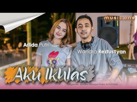 Download Lagu Arlida Putri Aku Ikhlas Ft. Wandra Mp3