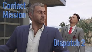 GTA 5 Online | New Contact Mission Dispatch 2