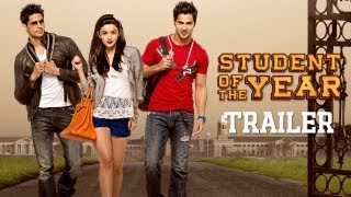 Download Student Of The Year - Official Trailer - Sidharth Malhotra, Alia Bhatt & Varun Dhawan Video