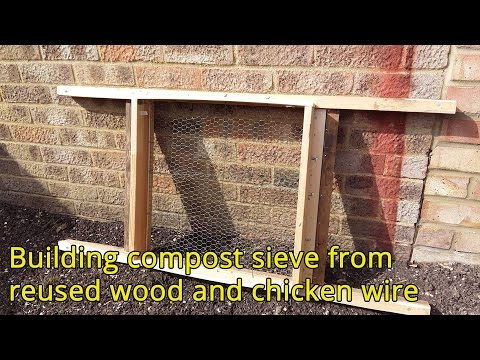 Building compost sieve from reused wood and chicken wire