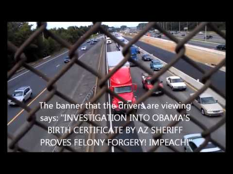 Reaction to Obama Forged Birth Certificate Banner over I95 in Northern Virginia