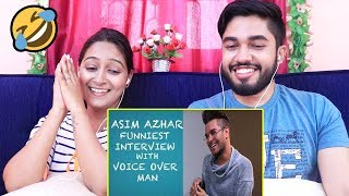 INDIANS react to Funny Asim Azhar Interview with Voice Over Man