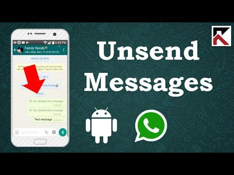 How To Unsend Messages On WhatsApp Android 2018