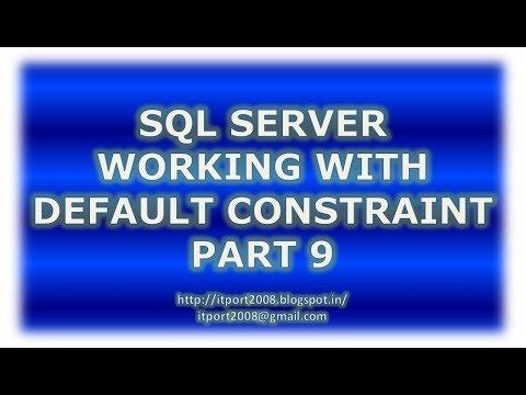 Create, Alter, Drop default constraint in SQL Server - Part 9