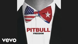 Pitbull - Freedom (Audio)