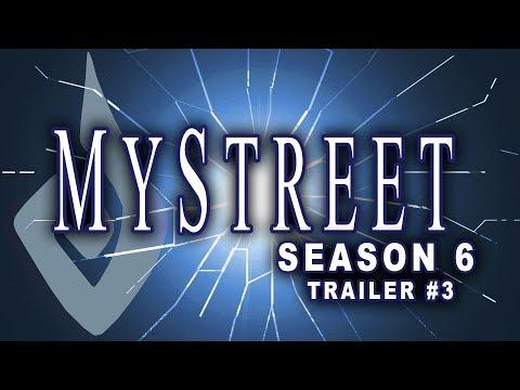 Trailer #3 MyStreet Season 6