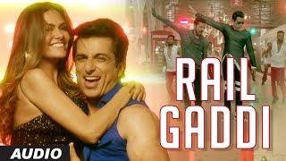 Rail Gaddi Audio | Tutak Tutak Tutiya | Prabhudeva | Sonu Sood | Esha Gupta | Navraj Hans