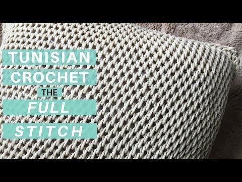 Learn the Tunisian Crochet Full Stitch, Start to Finish *Video Tutorial & New Pattern*