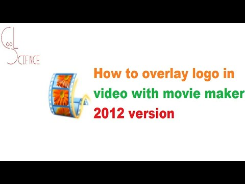 How to overlay logo in video  with movie maker 2012 version in very simple  and easy steps