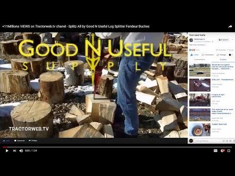 +14Millions VIEWS on Tractorweb.tv chanel - Splitz All by Good N Useful Log Splitter Fendeur Buches
