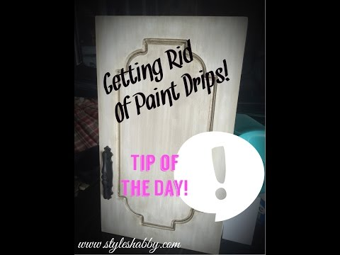 How To Get Rid Of Paint Drips