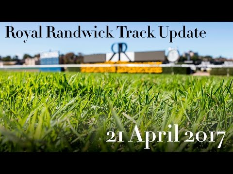 ATC TV: Royal Randwick Track Update - 21 April 2017