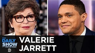 """Valerie Jarrett - """"Finding My Voice"""" and the Journey to the Obama White House   The Daily Show"""