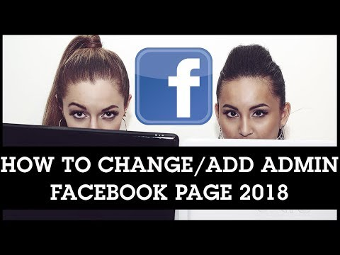 How to Change Admin on Facebook Page 2018 // Add Admin to Facebook Page