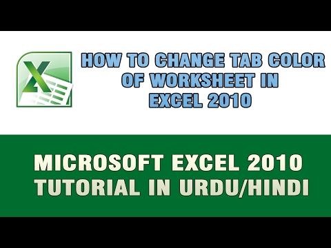 Microsoft Excel 2010 Tutorial In Urdu/Hindi - How to Change Worksheet Tab Color In Excel 2010