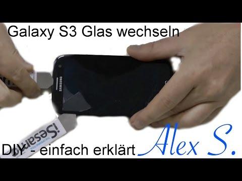 Samsung Galaxy S3 Glas tauschen Touch reparieren mit Loca UV Kleber Deutsch