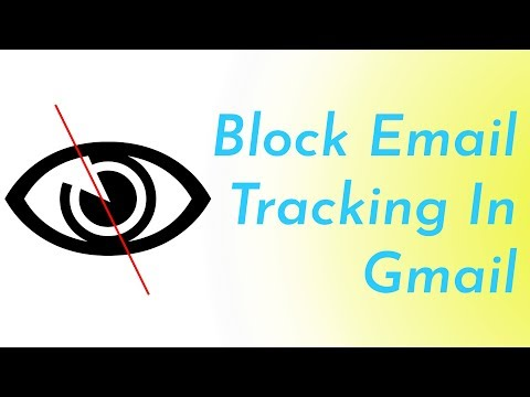 Block E-mail Tracking On Gmail
