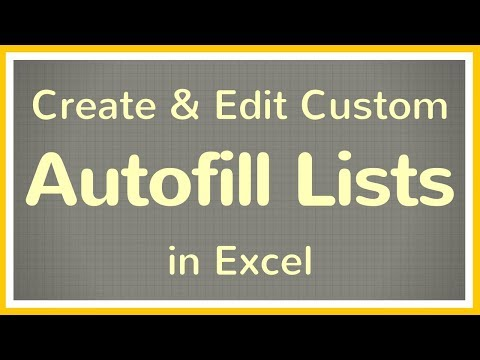 How to Make an Autofill List in Excel + How to Change an Autofill List in Excel - Tutorial