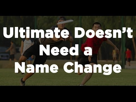 Ultimate Doesn't Need a Name Change