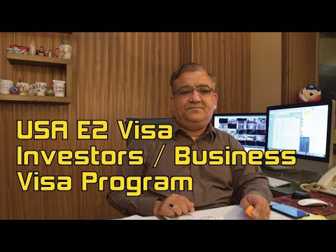 USA  E2 Visa - Business / Investor Visa