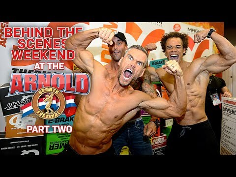 BEHIND THE SCENES AT THE ARNOLD CLASSIC 2018 - PART 2