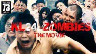 KL24: Zombies [Movie] by James Lee, Gavin Yap & Shamaine Othman