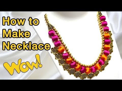 How to make necklace at home | Silk thread jewelry making | DIY | chokers | Bridal Jewelry