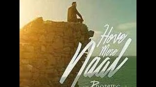 The PropheC Feat. Ikka |Hove Mere Naal | 2016 Official Song