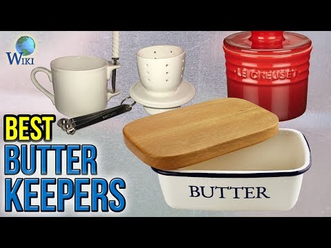 10 Best Butter Keepers 2017