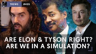 Download Are Elon & Tyson Right? Are We In A Simulation? | The Trews [455] Video