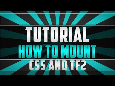How to mount CSS and TF2 on your Garry's Mod Dedicated Server