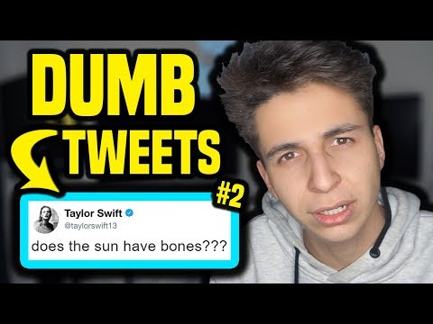 Very Dumb Tweets... #2
