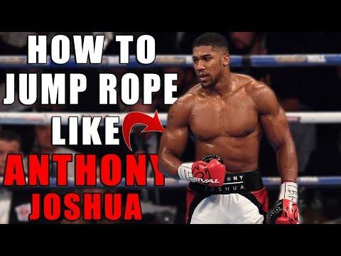 HOW TO JUMP ROPE LIKE ANTHONY JOSHUA !